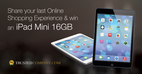 Love Online Shopping? Write about your experiences & Win iPad Mini 16 GB!